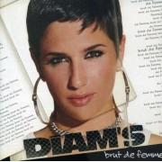 Diam's - Brut De Femme (0724353865023) (1 CD)