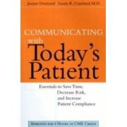 Communicating with Todays Patients by Joanne Desmond