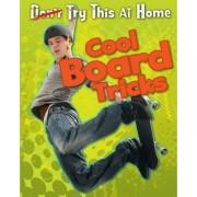 Cool Board Tricks by Ellen Labrecque