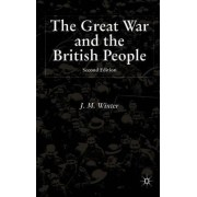 The Great War and the British People 1985 by Dr Jay Winter