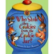 Who Stole the Cookies from the Cookie Jar? by Jane Manning