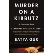 Murder on a Kibbutz by Batya Gur
