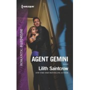 Agent Gemini by Lilith Saintcrow