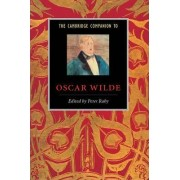 The Cambridge Companion to Oscar Wilde by Peter Raby