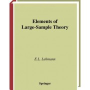 Elements of Large-sample Theory by E. L. Lehmann