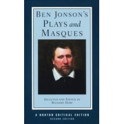 Ben Jonson's Plays and Masques by Ben Jonson