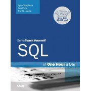 Sams Teach Yourself SQL in One Hour a Day by Ryan Stephens