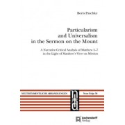 Particularism and Universalism in the Sermon on the Mount by Boris Paschke