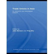 Trade Unions in Asia by John Benson