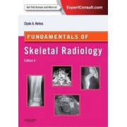 Fundamentals of Skeletal Radiology by Clyde A. Helms