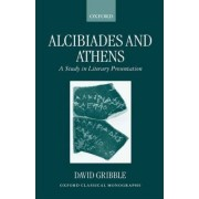 Alcibiades and Athens by David Gribble