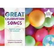 The Greats: Great Celebration Songs: Topical Songs for Schools by Stephen Chadwick