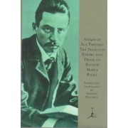 Ahead of All Parting by Rainer Rilke