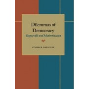 Dilemmas of Democracy by Seymour Drescher