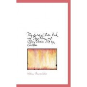 The Loves of Rose-Pink and Sky-Blue, and Other Stories Told by Children by William Francis Collier