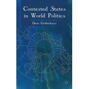 Contested States in World Politics by Deon Geldenhuys