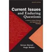 Current Issues and Enduring Questions by University Sylvan Barnet