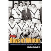 The Boys of Winter by MD Cantwell