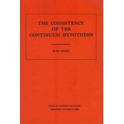 Consistency of the Continuum Hypothesis. (AM-3) by Kurt G