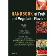 Handbook of Fruit and Vegetable Flavors by Y. H. Hui