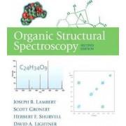 Organic Structural Spectroscopy by Joseph B. Lambert