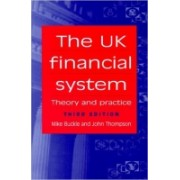 The UK financial system. Theory and practice