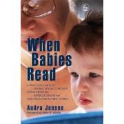 When Babies Read by Audra K. Jensen