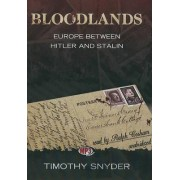 Bloodlands by Housum Professor of History Timothy Snyder