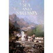 Sea and Sardinia by D H Lawrence
