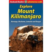 Explore Mount Kilimanjaro by Jacquetta Megarry