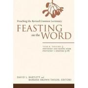 Feasting on the Word: Year B, v. 3 by David L. Bartlett
