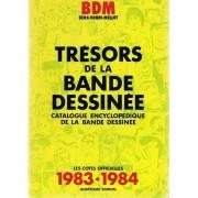 B.D.M. Trésors De La Bande-Dessinée 1983-1984