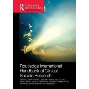Routledge International Handbook of Clinical Suicide Research by John R. Cutcliffe