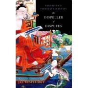 The Dispeller of Disputes by Jan Westerhoff