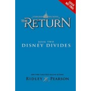 Kingdom Keepers: The Return Book Two Disney Divides by Ridley Pearson