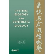 Systems Biology and Synthetic Biology by Pengcheng Fu