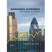 Managerial Economics in a Global Economy by Distinguished Professor Dominick Salvatore
