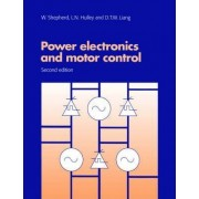 Power Electronics and Motor Control by W. Shepherd