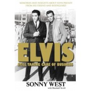 Elvis: Still Taking Care of Business, Paperback