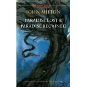 Paradise Lost and Paradise Regained by Professor John Milton