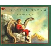 Dinosaur Dream by Dennis R. Nolan
