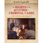 The Rights of the Accused in Criminal Cases by Hallie Murray