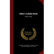Baby's Lullaby Book: Mother Songs