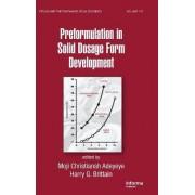 Preformulation in Solid Dosage Form Development by Moji Christianah Adeyeye