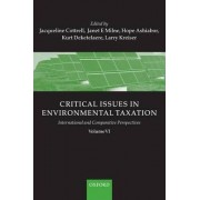 Critical Issues in Environmental Taxation: International and Comparative Perspectives Volume VI by Jacqueline Cottrell