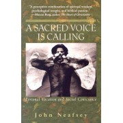 A Sacred Voice is Calling by John Neafsey
