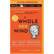 A Whole New Mind by Daniel H Pink