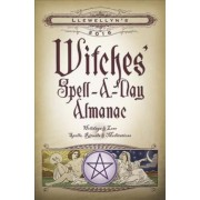 Llewellyn's 2016 Witches' Spell-a-Day Almanac by Llewellyn