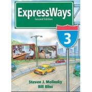 Expressways: bk. 3 by Steven J. Molinsky