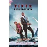 Tinta Presedintele - Dan Smith